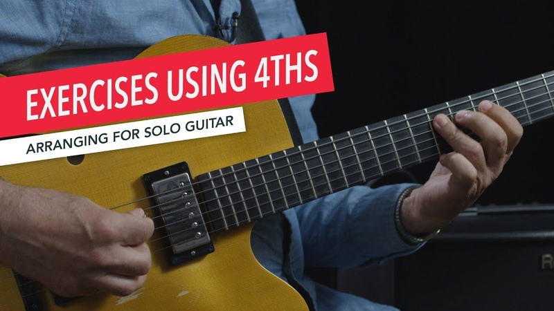 Arranging for Solo Guitar Exercises with 4ths Fourths Intervals Berklee Online