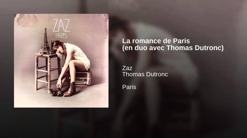 La romance de Paris en duo avec Thomas Dutronc