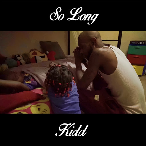 Kidd альбом So Long