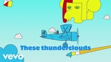 LSD - Thunderclouds (Lyric Video) ft. Sia, Diplo, Labrinth