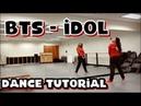 BTS 방탄소년단 IDOL - DANCE TUTORIAL PART 1