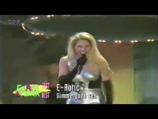 E-Rotic - Gimme Good (Live Concert 90s Exclusive Techno-Eurodance Chart Attack 1994)