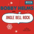 Bobby Helms альбом Jingle Bell Rock/Captain Santa Claus (And His Reindeer Space Patrol)
