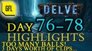 Path of Exile 3.4: Delve DAY 76-78 Highlights TOO MANY BALLS, 3 DAYS THIS TIME