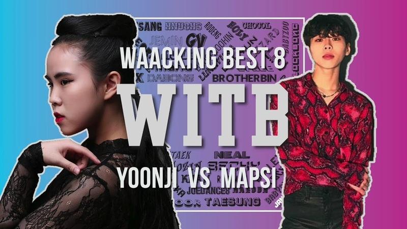 YOONJI vs MAPSI|Waacking Best8 @ WITB 2019|LB PIX