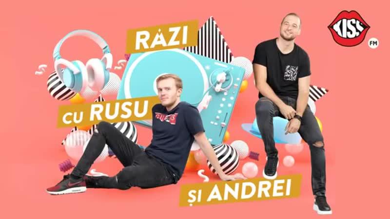 Râzi cu Rusu şi Andrei 1 - Înregistrare de la live Kiss Fm 21