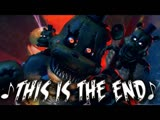 FNaF 4 Song - This Is the End by NateWantsToBattle ( Five Nights at Freddys 4 Animated )