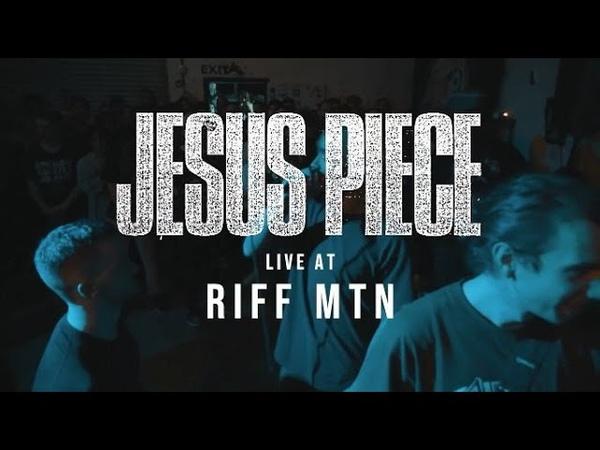 Jesus Piece 01 26 19 Live @ Riff Mtn