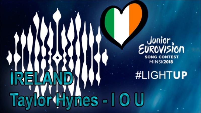 Taylor Hynes - IOU (JESC version - Junior Eurovision 2018 Ireland)