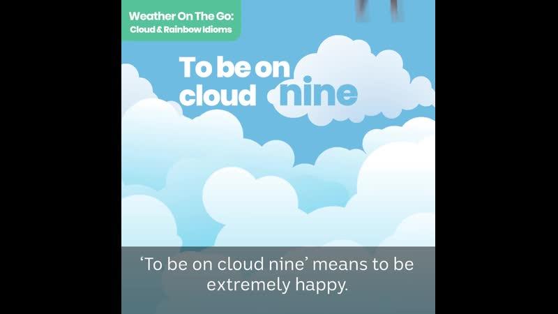 Cloud and rainbow idioms