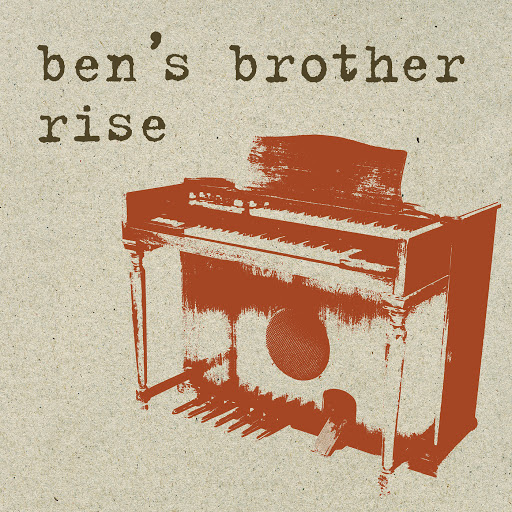Ben's Brother альбом Rise