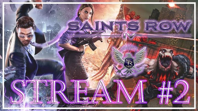 Stream №4 - Saints Row IV [27022019]