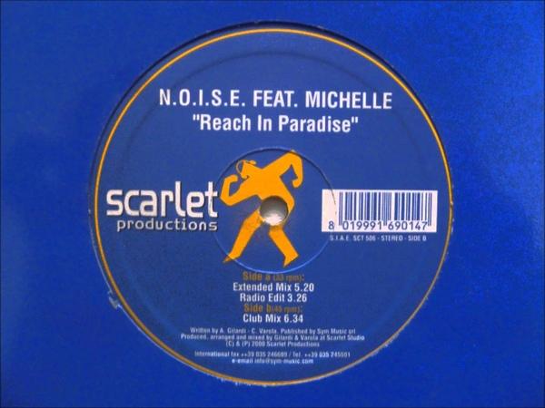 N.O.I.S.E. feat. Michelle - Reach In Paradise