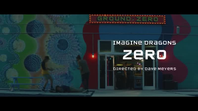 Imagine Dragons - Zero (From the Original Motion Picture Ralph Breaks The Intern
