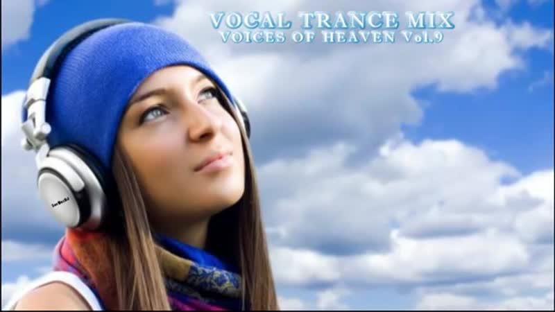 Vocal Trance Mix 2019 _ Best Vocal Trance [VOICES OF HEAVEN Vol.9] - By SerMezDJ