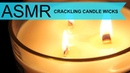 ASMR / Crackling Candle Wicks / No Talking
