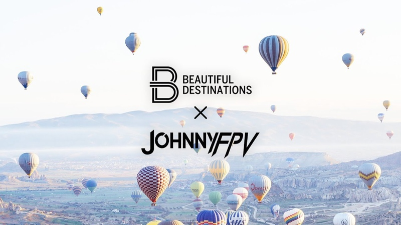 Johnny FPV x Beautiful Destinations - Turkey