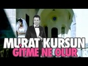 Gitme Ne Olur Murat Kurşun Official Music Video