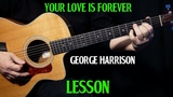 how to play ''Your Love Is Forever