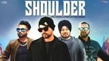 Bohemia - Shoulder (Official Video) Jaggi Jagowal, Karam Jeet New Punjabi Song 2018 Saga Music