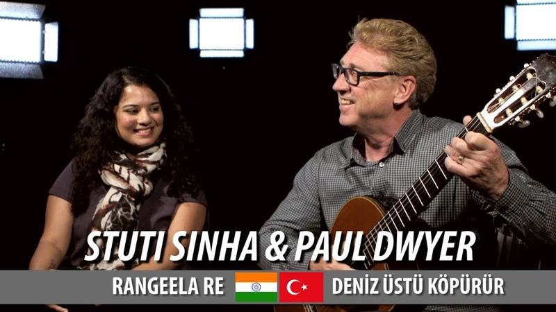 RANGEELA RE DENİZ ÜSTÜ KÖPÜRÜR Stuti Sinha Paul Dwyer Düet (Cover)