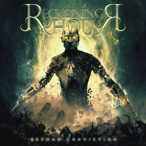 Reckoning Hour - Beyond Conviction
