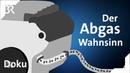 Der Abgas-Wahnsinn: Illegale Fahrzeug-Manipulationen | mehr/wert | BR Doku