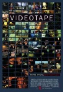 Видеокассета (Videotape) 2017 смотреть онлайн