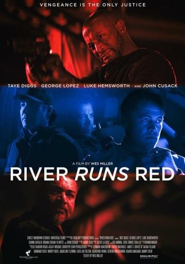 Красная река (River Runs Red) 2018 смотреть онлайн