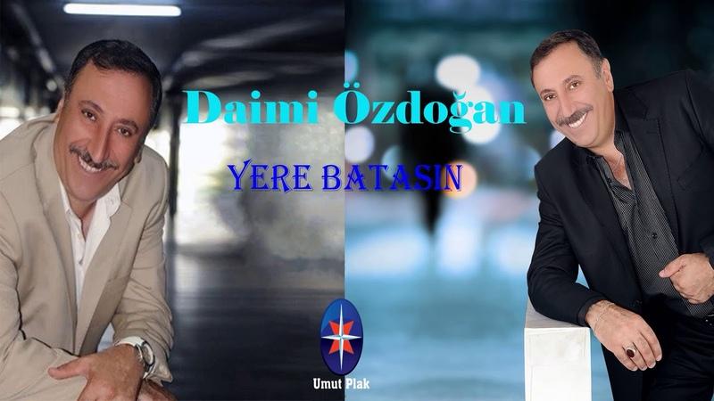 Daimi Özdoğan - Yere Batasın / En İyi Arabek DAMAR Şarkılar 2019