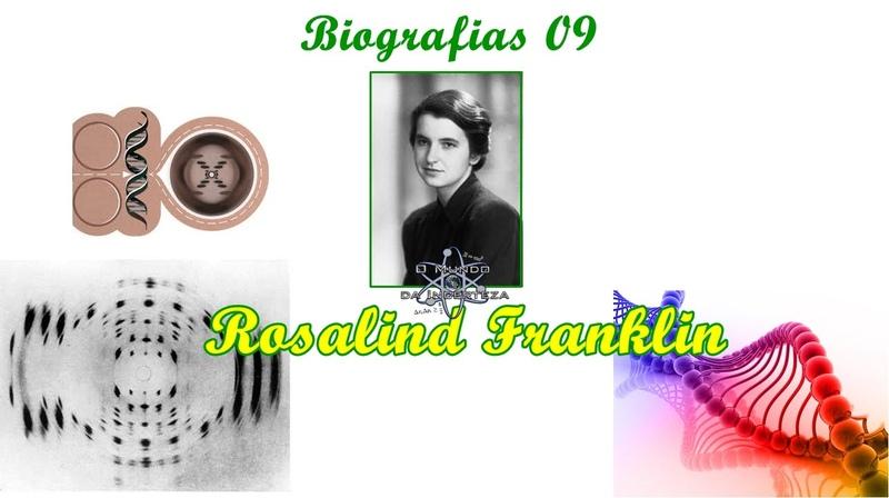 Biografia 09 - Rosalind Franklin