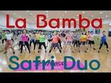 ZUMBA Safri Duo - La Bamba(Remix) @Mellisa Choreography ZUMBARELLA