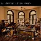 Pat Metheny альбом Orchestrion