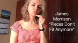 JAMES MORRISON - PIECES DONT FIT ANYMORE CHORDS COVER RUSSIAN GIRL SINGS
