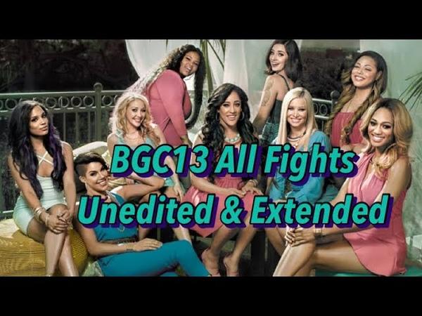 BGC13 - All Fights [UNEDITED]