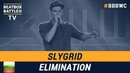 SlyGrid BBBWC Wabbpost from Lithuania Men Elimination 5th Beatbox Battle World Championship