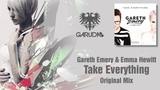 Gareth Emery &amp Emma Hewitt - Take Everything (Original Mix) Garuda