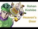 Kishibe Rohan Heaven's Door JJBA Musical Leitmotif Anime Version