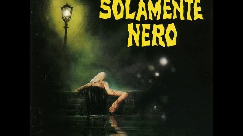 Solamente Nero (1978) Soundtrack - Stelvio Cipriani Goblin