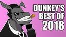 Dunkey's Best of 2018