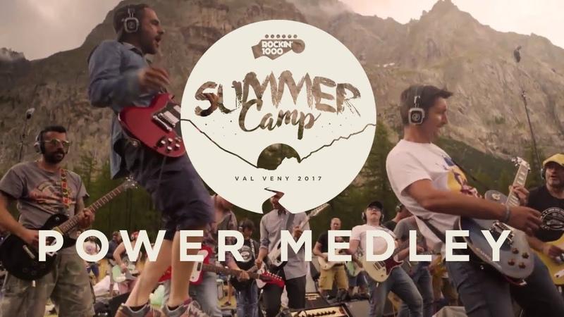 Rockin'1000 Summer Camp - Power Medley