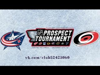 Columbus Blue Jackets vs Carolina Hurricanes | 10.09.2018 | NHL Prospect Tournament 2018