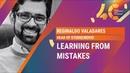 Learning From Mistakes Reginaldo Valadares Rovio