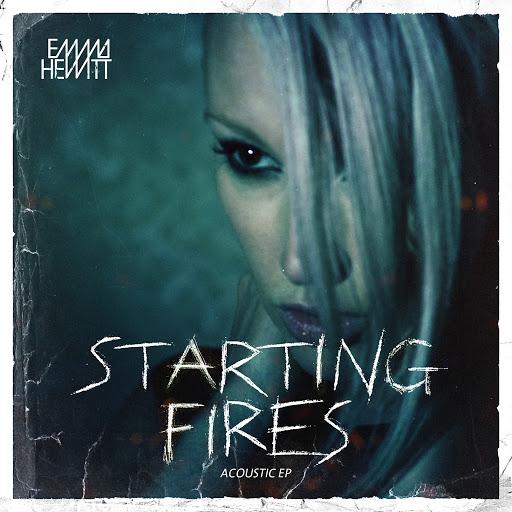 Emma Hewitt альбом Starting Fires: Acoustic EP