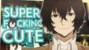 Dazai Osamu | Super F*cking Cute