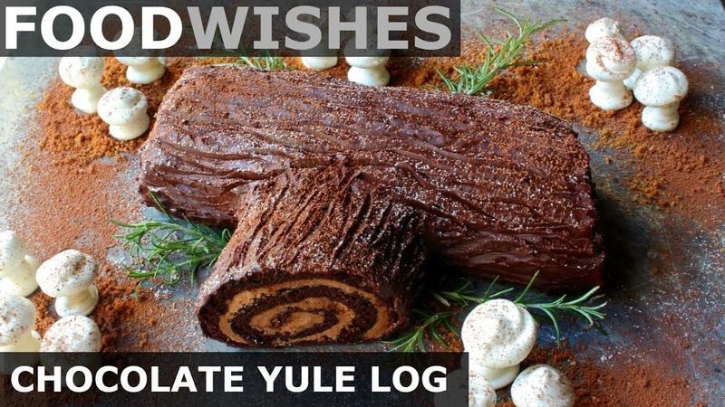 Chocolate Yule Log Buche de Noel Food Wishes