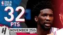 Joel Embiid Full Highlights 76ers vs Nets 2018.11.25 - 32 Pts, 4 Ast, 12 Rebounds!