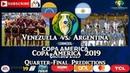Venezuela vs. Argentina   Copa America Brasil 2019   Quarter-Final Predictions FIFA 19