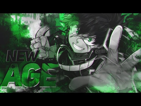 「AMV 」New Age - Boku no Hero Academia [7th kazejin contest]