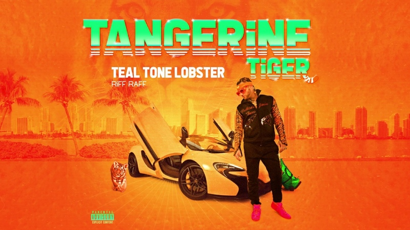 RiFF RAFF TEAL TONE LOBSTER (Official Audio) .....